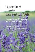 Quick Start to using Essential Oils