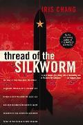 Thread Of The Silkworm Tsien Hsue Shen
