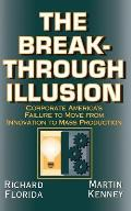 The Breakthrough Illusion