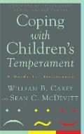 Coping with Children's Temperament: A Guide for Professionals