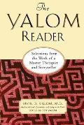 Yalom Reader On Writing Living & Practicing Psychotherapy