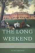 Long Weekend Life in the English Country House 1918 1939