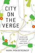 City on the Verge Atlanta & the Fight for Americas Urban Future