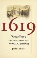 1619 Jamestown & the Forging of American Democracy