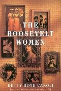 Roosevelt Women A Portrait in Five Generations