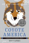 Coyote America A Natural & Supernatural History