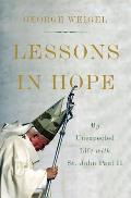 Lessons in Hope My Unexpected Life with St John Paul II