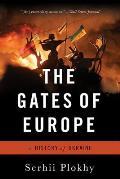 Gates of Europe A History of Ukraine