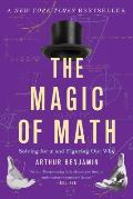 Magic of Math Solving for X & Figuring Out Why