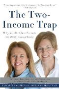 Two Income Trap Why Middle Class Mothers & Fathers Are Going Broke