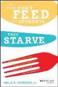 If You Don't Feed the Students, They Starve: Improving Attitude and Achievement Through Positive Relationships