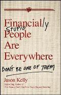 Financially Stupid People