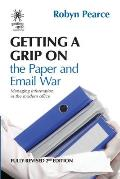 Getting a Grip on the Paper and Email War: Managing information in the modern office