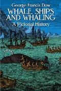Whale Ships and Whaling