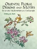Oriental Floral Designs & Motifs For Artists Needleworkers & Craftspeople