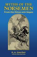 Myths of the Norsemen From the Eddas & Sagas