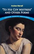 To His Coy Mistress & Other Poems