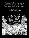 Danse Macabre & Other Works for Solo Piano