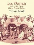 La Danza and Other Great Piano Transcriptions