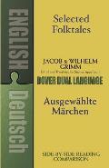 Selected Folktales Ausgewahlte Marchen A Dual Language