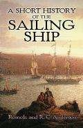 Short History Of The Sailing Ship