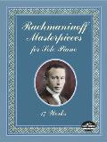 Rachmaninoff Masterpieces for Solo Piano: 17 Works