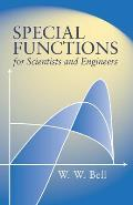 Special Functions for Scientists & Engineers