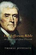 Jefferson Bible The Life & Morals of Jesus of Nazareth