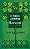 The Plant-Lore and Garden-Craft of Shakespeare