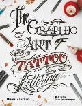 The Graphic Art of Tattoo Lettering - Signed Edition