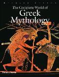 Complete World Of Greek Mythology