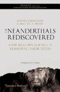 Neanderthals Rediscovered How Modern Science Is Rewriting Their Story