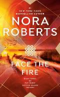 Face the Fire Three Sisters Island Trilogy 03