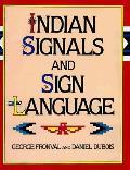 Indian Signals & Sign Language