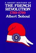 Short History of the French Revolution 1789 1799
