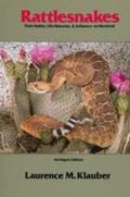 Rattlesnakes Their Habits Life Histories & Influence on Mankind Abridged Edition