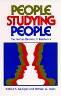 People Studying People: The Human Element in Fieldwork