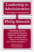 Leadership in Administration A Sociological Interpretation