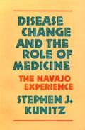 Disease Change & the Role of Medicine The Navajo Experience