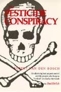 The Pesticide Conspiracy
