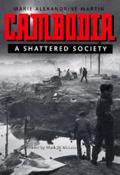 Cambodia A Shattered Society