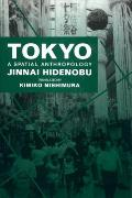 Tokyo: A Spatial Anthropology