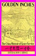 Golden Inches The China Memoir of Grace Service