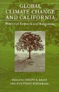 Global Climate Change & California: Potential Impacts & Responses