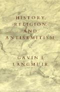 History, Religion, and Antisemitism