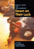 Down on Their Luck: A Study of Homeless Street People