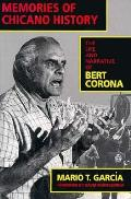 Memories Of Chicano History Bert Corona