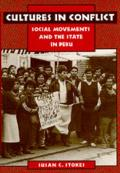 Cultures in Conflict Social Movements & the State in Peru