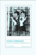 Cool Conduct: The Culture of Distance in Weimar Germany