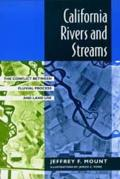 California Rivers & Streams: Conflict Between Fluvial Proces